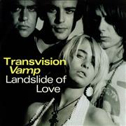 Click here for more info about 'Transvision Vamp - Landslide Of Love'