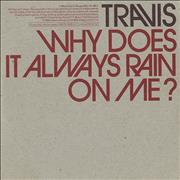 Click here for more info about 'Travis (90s) - Why Does It Always Rain On Me?'