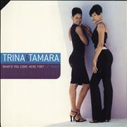 Click here for more info about 'Trina & Tamara - What'd You Come Here For? 12