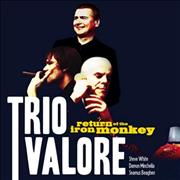 Trio Valore Return Of The Iron Monkey UK CD album