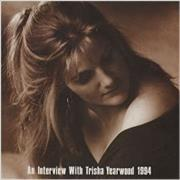 Click here for more info about 'Trisha Yearwood - An Interview With.. 1994'