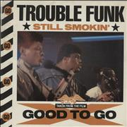 Click here for more info about 'Trouble Funk - Still Smokin' - P/s'