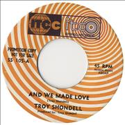 Click here for more info about 'Troy Shondell - And We Made Love'