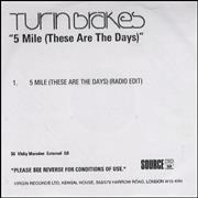 Click here for more info about 'Turin Brakes - 5 Mile (These Are The Days)'