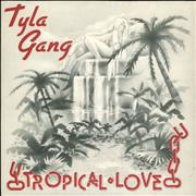 Click here for more info about 'Tyla Gang - Tropical Love'