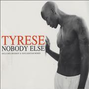 Click here for more info about 'Tyrese - Nobody Else'