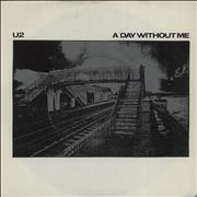 Click here for more info about 'U2 - A Day Without Me'