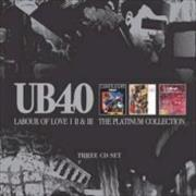 Click here for more info about 'UB40 - Labour Of Love I/II/III'