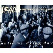 Click here for more info about 'UB40 - Until My Dying Day'