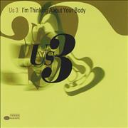 Click here for more info about 'US3 - I'm Thinking About Your Body'