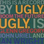 Click here for more info about 'Ugly - Boom The Future'