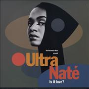 Click here for more info about 'Ultra Naté - Is It Love?'