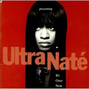 Click here for more info about 'Ultra Naté - It's Over Now'