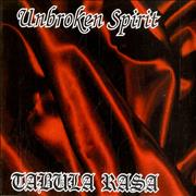 Click here for more info about 'Unbroken Spirit - Tabula Rasa'
