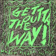 Click here for more info about 'Under Neath What - Get Outta The Way! EP - Green Sleeve'