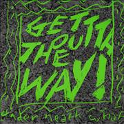 Click here for more info about 'Under Neath What - Get Outta The Way! EP'