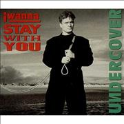 Click here for more info about 'Undercover - I Wanna Stay With You'
