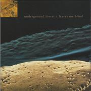 Click here for more info about 'Underground Lovers - Leaves Me Blind'