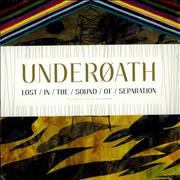 Click here for more info about 'Underoath - Lost In The Sound Of Separation - Autographed'