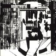 Click here for more info about 'Underworld - Dubnobasswithmyheadman'