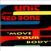 Click here for more info about 'Unit Feat Red Bone - Move Your Body'
