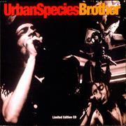 Click here for more info about 'Urban Species - Brother'