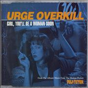 Click here for more info about 'Urge Overkill - Girl You'll Be A Woman Soon'