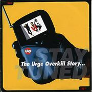 Click here for more info about 'Urge Overkill - Stay Tuned 1988-1991'
