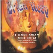 Click here for more info about 'Uriah Heep - Come Away Melinda: The Ballads'
