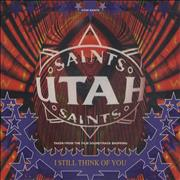 Click here for more info about 'Utah Saints - I Still Think Of You'