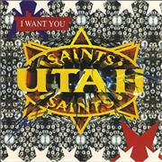 Click here for more info about 'Utah Saints - I Want You'