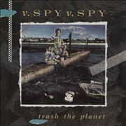Click here for more info about 'V.Spy V.Spy - Trash The Planet'