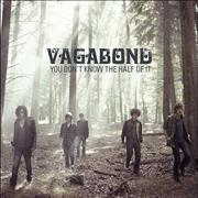 Click here for more info about 'Vagabond - You Don't Know The Half Of It'