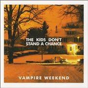 Click here for more info about 'Vampire Weekend - The Kids Don't Stand A Chance'