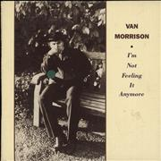 Click here for more info about 'Van Morrison - I'm Not Feeling It Anymore'