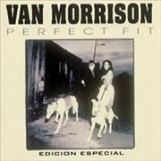 Click here for more info about 'Van Morrison - Perfect Fit'