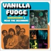 Click here for more info about 'Vanilla Fudge - Renaissance & Near The Beginning'