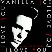 Click here for more info about 'Vanilla Ice - I Love You (Long Version)'