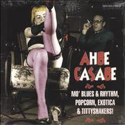 Click here for more info about 'Various Artists - Ahbe Casabe (Mo' Blues & Rhythm, Popcorn, Exotica & Tittyshakers!)'