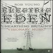 Click here for more info about 'Various Artists - Electric Eden: Unearthing Britain's Visionary Music'