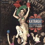 Click here for more info about 'Various Artists - Katanga! (Blues & Rhythm, Popcorn, Exotica & Tittyshakers!)'