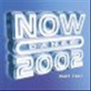 Click here for more info about 'Now That's What I Call Music - Now Dance 2002'