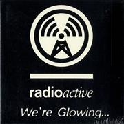 Click here for more info about 'Various Artists - Radioactive: We're Glowing... - Sealed'