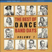 Click here for more info about 'Various-40s/Big Band & Swing - The Best Of Dance Band Days Volume 1'