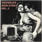 Click here for more info about 'Various-50s/Rock & Roll/Rockabilly - Desperate Rock 'N' Roll Vol. 3'