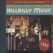 Click here for more info about 'Various-50s/Rock & Roll/Rockabilly - Dim Lights, Thick Smoke & Hillbilly Music: Country & Western Hit Parade - 1957'