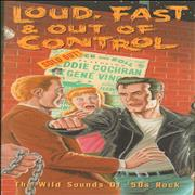 Click here for more info about 'Various-50s/Rock & Roll/Rockabilly - Loud, Fast & Out Of Control'