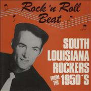 Click here for more info about 'Various-50s/Rock & Roll/Rockabilly - Rock 'N Roll Beat: South Louisiana Rockers From The 1950's'
