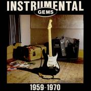 Click here for more info about 'Various-Surf & Instrumental - Instrumental Gems - 1959-1970'