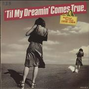 Click here for more info about 'Various-60s & 70s - 'Til My Dreamin' Comes True - West Coast Teen Rock 1958-1964'